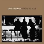 Disco Discharge