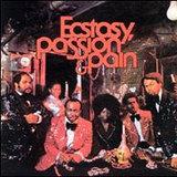 エクスタシー、パッション & ペイン (Ecstasy, Passion & Pain)
