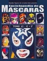Enciclopedia de MASCARAS TOMO XI / E - F