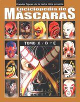 Enciclopedia de MASCARAS TOMO X / D - E