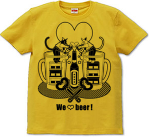 「We love beer!」モノクロT-shirt (半袖Tシャツ) \1,680- (Taxin \1,764- )