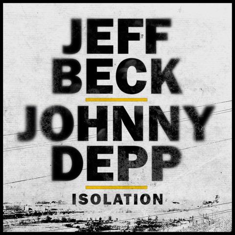 ジェフ・ベック×ジョニー・デップ、ジョン・レノン「Isolation」をカバー&リリース