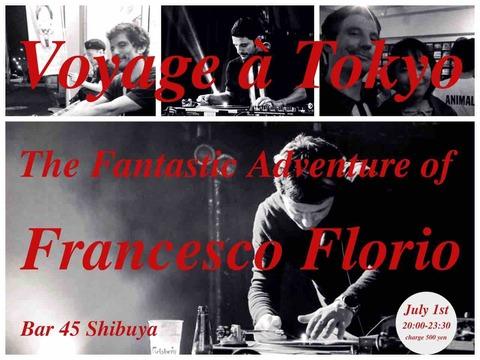 Mon July 01 2019 [DJ]Voyage à Tokyo The Fantastic Adventure of Francesco Florio