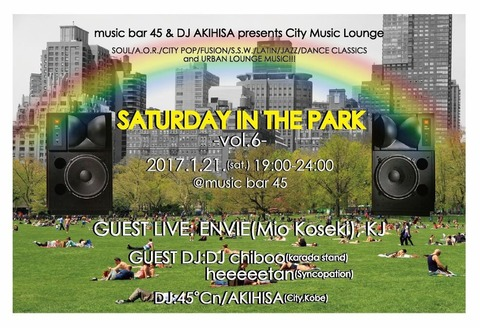 Sat Jan 21 2017[DJ+Live] Saturday in the Park vol.6 feat.ENVIE(Mio Koseki)