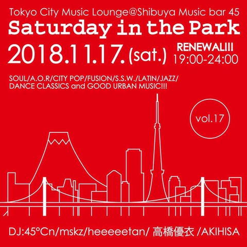 Sat Nov 17 2018 [DJ] Saturday in the Park Vol.17