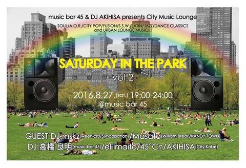 "Sat Aug 27 2016 [DJ] ""Saturday in the Park"" vol.2"
