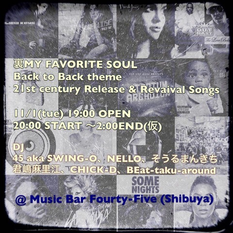 Tue Nov 01 [DJ]裏My Favorite Soul -theme 21st century Release & Revival Songs
