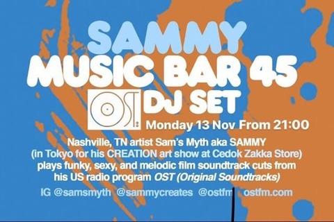 Mon Nov 13 2017 [DJ] SAMMY 'OST DJ SET'