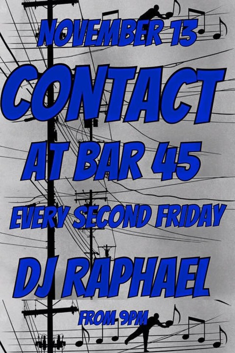 Fri. Nov. 13 a new monthly DJ event 'CONTACT' by Raphael Sebbag