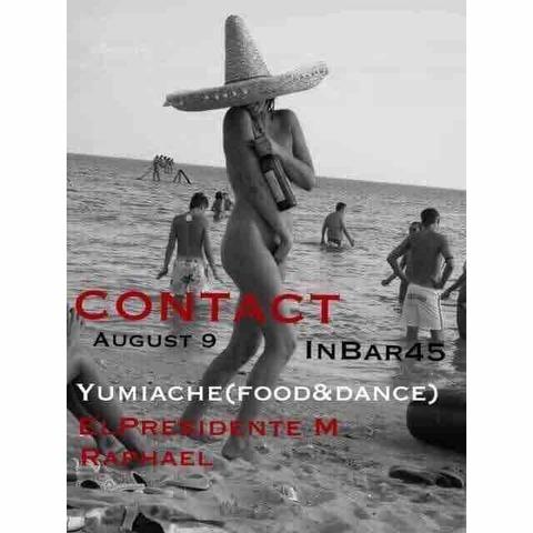 "Fri Aug 09 [DJ] ""CONTACT"" by Raphael Sebbag"