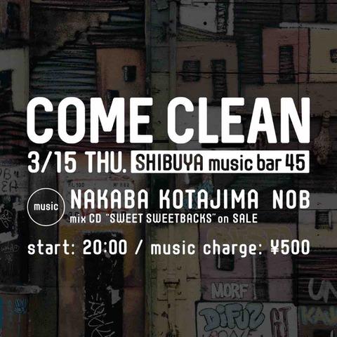 Thu Mar 15 2018 [DJ] COME CLEAN