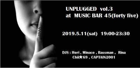 "Sat May 11 2019 ""UNPLUGGED vol.3"""