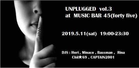 "Sat May 11 2019 ""UNPLUGGED vol.3"""
