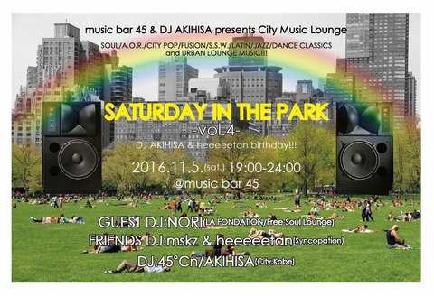 Sat Nov 05 2016 [DJ]Saturday in the Park vol.4
