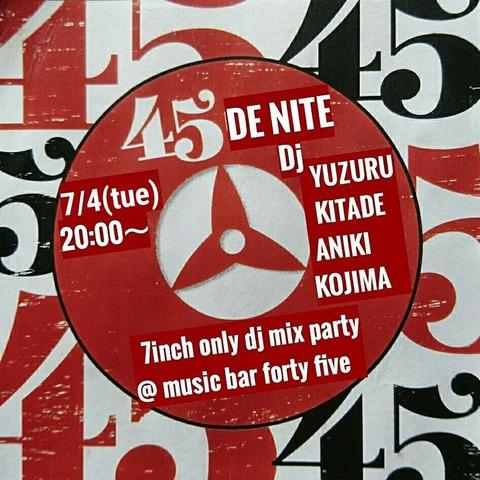 Tue July 04 2017 [DJ] 45 DE NITE
