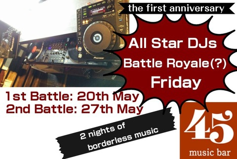 Fri. 27 May [DJ] all star DJs battle Royale pt.2