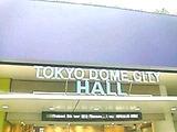TOKYO DOME CITY HALL('12.6.9撮影)