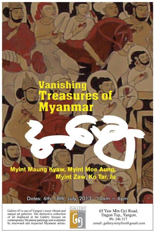 Vanishing Treasures of Myanmar Flyer(6th to 8th July 2013)