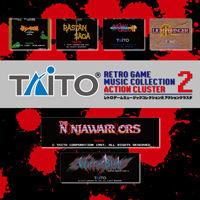 TAITOレトロゲームミュージックコレクション2_アクションクラスタ