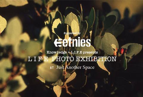 LIFE PHOTO EXHIBITION!!
