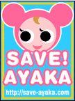 SAVE AYAKA