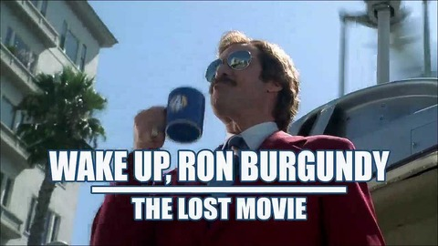 Wake Up Ron Burgundy The Lost Movie 2004