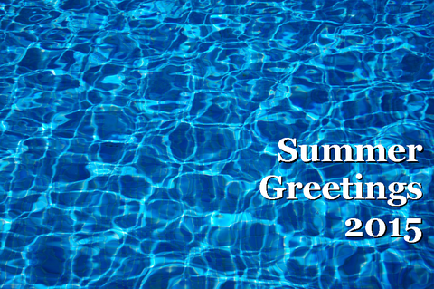 Summer Greetings 2015