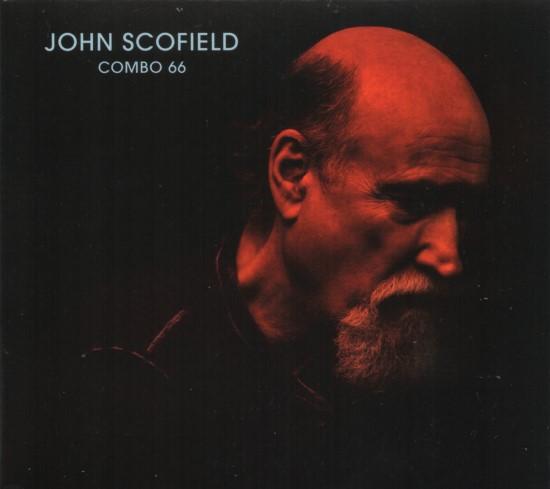 John Scofield / Combo 66