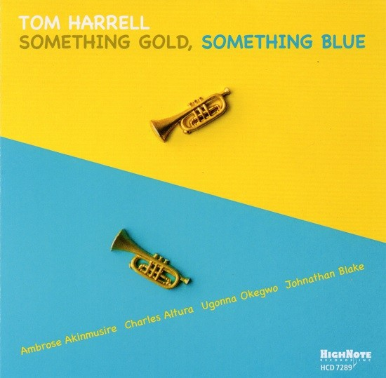 Tom Harrell / Something Gold, Something Blue