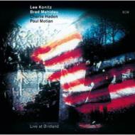 Lee Konitz, Brad Mehldau, Charlie Haden, Paul Motian / Live at Birdland