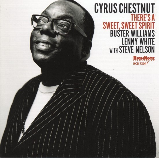 Cyrus Chestnut / There's a Sweet, Sweet Spirit
