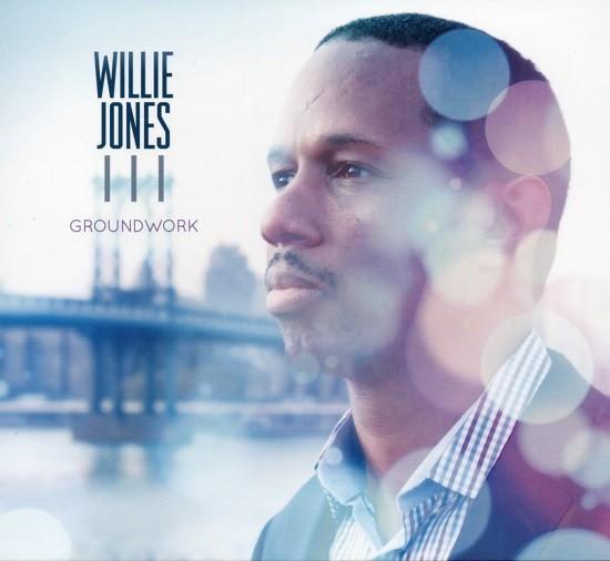 Willie Jones III / Groundwork