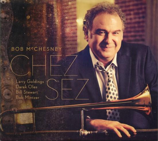 Bob McChesney / Chez Sez