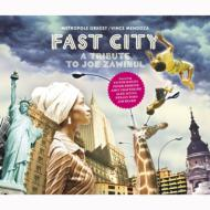 Metropole Orkest, Vince Mendoza / Fast City, A Tribute to Joe Zawinil