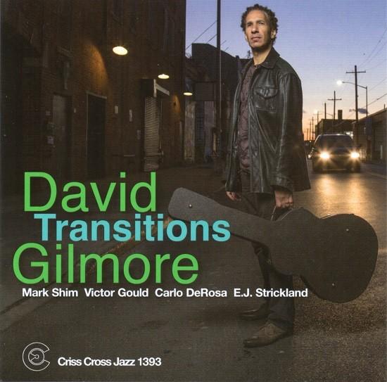 David Gilmore / Transitions
