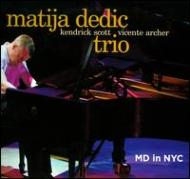 Matija Dedic Trio / MD in NYC