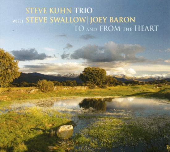 Steve Kuhn Trio / To and From the Heart