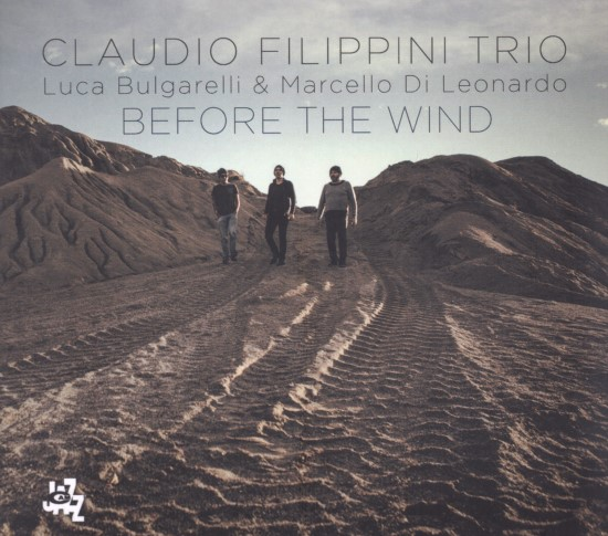 Claudio Filippini Trio / Before the Wind