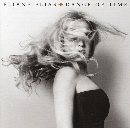 Eliane Elias / Dance of Time