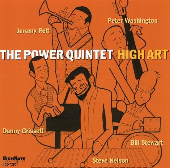 The Power Quintet / High Art