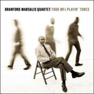Branford Marsalis Quartet / Four MFs Playin' Tunes
