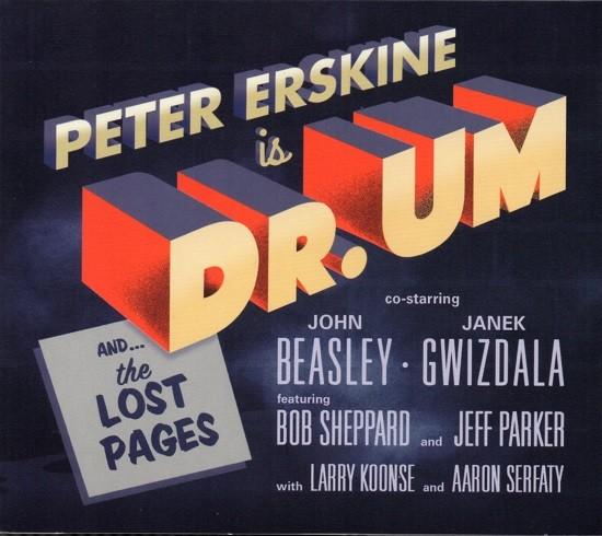 Peter Erskine is Dr. UM