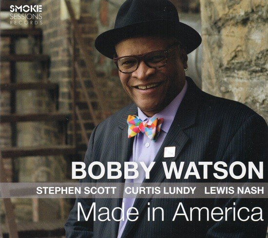 Bobby Watson / Made in America