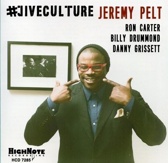 Jeremy Pelt / #Jiveculture