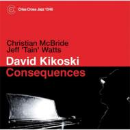 David Kikoski / Consequences