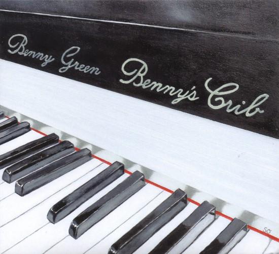 Benny Green / Benny's Crib