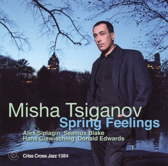 Misha Tsiganov / Spring Feelings