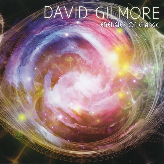 David Gilmore / Energies of Change