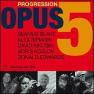 Opus 5 / Progression