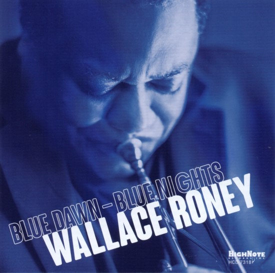 Wallace Roney / Blue Dawn-Blue Nights